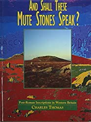 And Shall These Mute Stones Speak?