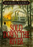 Sold down the River, Barbara Hambly, 0553102575