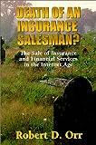 Death of an Insurance Salesman?, Robert D. Orr, 1585970379