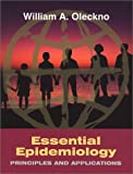 Essential Epidemiology : Principles and Applications, Oleckno, William A., 1577662164
