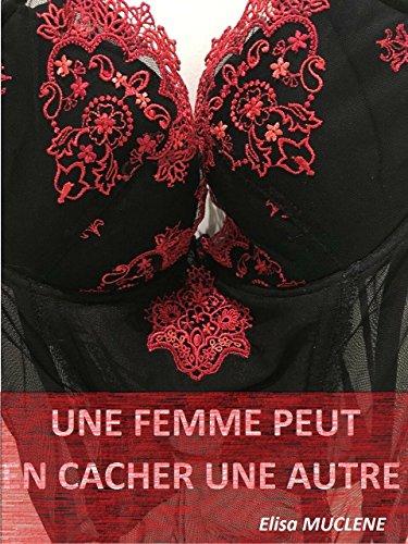 Un Femme Peut En Cacher Une Autre (French Edition)