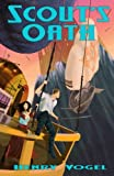 Scout's Oath (Scout's Honor) (Volume 2)