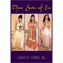 Three Seeds Of Eve