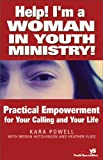 Help! I'm a Woman in Youth Ministry!, Heather Flies and Megan Hutchinson, 031025552X
