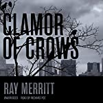 Clamour of Crows | Ray Meritt