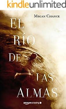 El río de las almas (Spanish Edition)