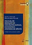 Manual de Redação de Contratos Sociais - Estatutos e Acordos de Sócios