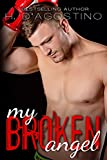My Broken Angel (The Broken Series book 3)