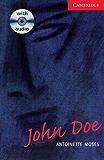 John Doe Level 1 (Cambridge English Readers)