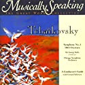 Conductor's Guide to Tchaikovsky's Symphony No. 5 & 1812 Overture Speech by Gerard Schwarz Narrated by Gerard Schwarz