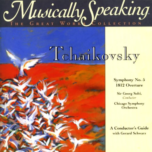 Conductor's Guide to Tchaikovsky's Symphony No. 5 & 1812 Overture