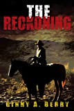 The Reckoning, Ginny A. Berry, 0595338151