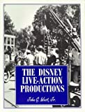 The Disney Live-Action Productions, John G. West, 0963931377