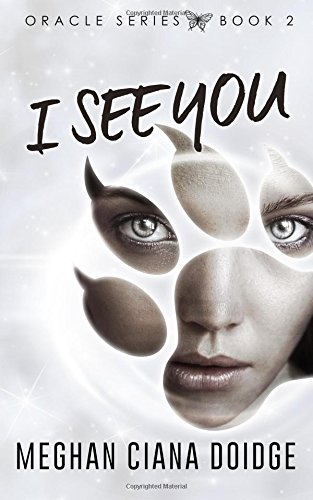 Download I See You (Oracle) (Volume 2) ebook
