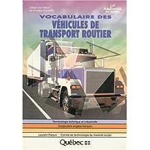 Vocabulaire des véhicules de transport routier : vocabulaire anglais-français