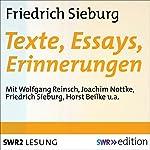 Friedrich Sieburg - Texte, Essays, Erinnerungen | Friedrich Sieburg