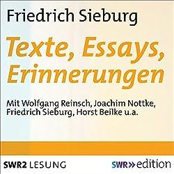 Friedrich Sieburg - Texte, Essays, Erinnerungen
