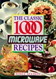 The Classic 1000 Microwave Recipes, Sonia Allison, 0572019459