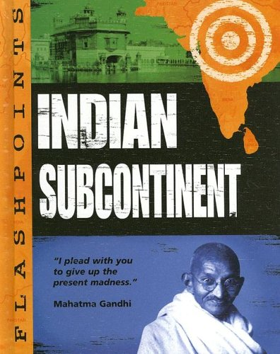 The Indian Subcontinent (Flashpoints)