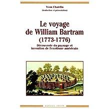 Le Voyage de William Bartram (1773-1776)