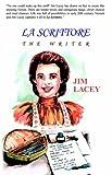 La Scrittore, Jim Lacey, 1413485766