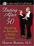 Dating After 50, Sharon Romm, 0786278668