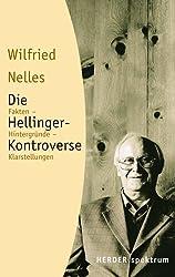 Die Hellinger-Kontroverse: Fakten - Hintergründe - Klarstellungen