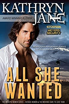 All She Wanted (Intrepid Women Book 6) by [Jane, Kathryn]