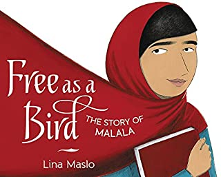 Book Cover: Free as a Bird: The Story of Malala