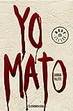 Yo mato (BEST SELLER) de Faletti, Giorgio (2006) Tapa blanda