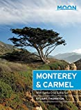 Search : Moon Monterey & Carmel: With Santa Cruz & Big Sur (Travel Guide)