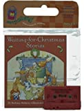 Waiting-for-Christmas Stories Book and Cassette, Bethany Roberts, 0395858135