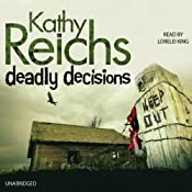 Deadly Decisions | Kathy Reichs