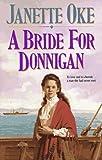 A Bride for Donnigan, Janette Oke, 155661327X