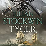 Tyger: Thomas Kydd, Book 16 | Julian Stockwin