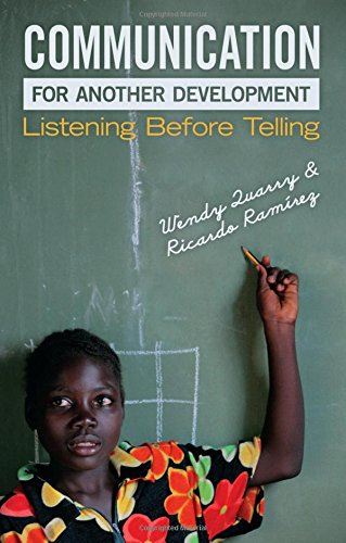 Communication for Another Development: Listening Before Telling