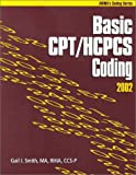 Basic CPT/HCPCS Coding, Smith, Gail I., 1584261064
