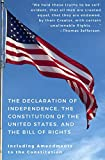 img - for The Declaration of Independence, The Constitution of the United States, and The Bill of Rights book / textbook / text book