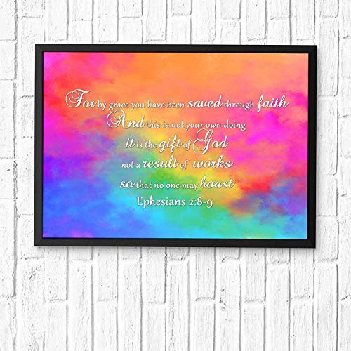 For by grace you have been saved through faith. And this is not your own doing; it is the gift of God,...Christian's Gifts Bible Posters for Room Scripture Quotes Printed Wall Art Framed 18x14in (We Have Been Saved By Grace Through Faith)