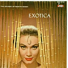 The Exciting Sounds of Martin Denny: Exotica/Exotica, Vol. 2