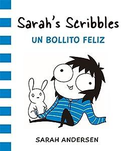 SARAHS SCRIBBLES 2 UN BOLLITO FELIZ