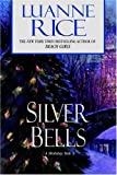 Silver Bells, Luanne Rice, 0553804111