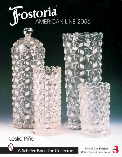 Fostoria American Line 2056 (Schiffer Book for Collectors)