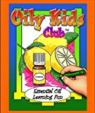Oily Kids Club - Essential Oil Learning Fun - Coloring Book offers