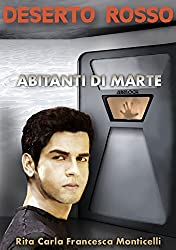 Deserto rosso - Abitanti di Marte (Italian Edition)