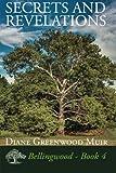 download ebook secrets and revelations (bellingwood) (volume 4) by diane greenwood muir (2013-10-14) pdf epub