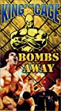 King of the Cage - Bombs Away [VHS]