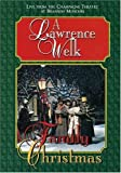 Best Lawrence Welk Dvds - LAWRENCE WELK A LAWRENCE WELK FAMILY CH Review