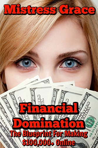 Financial Domination: The Blueprint For Making $100,000+ - Models Images Gold