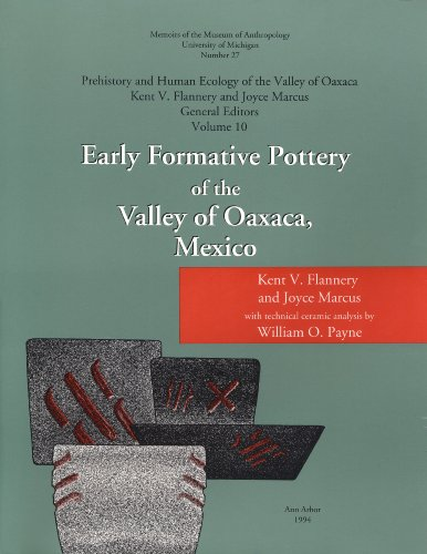Early Formative Pottery of the Valley of Oaxaca (Prehistory and Human Ecology of the Valley of Oaxaca)